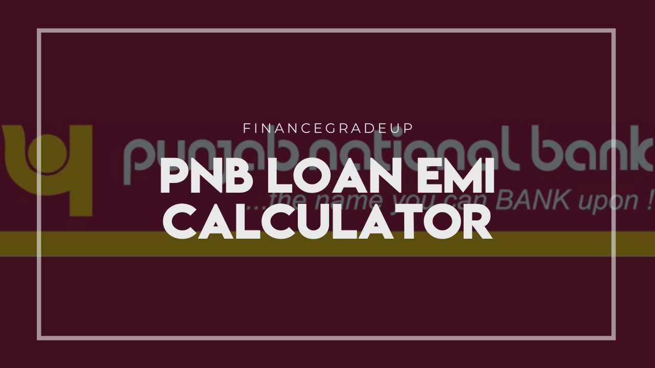 punjab national bank loans emi calculator