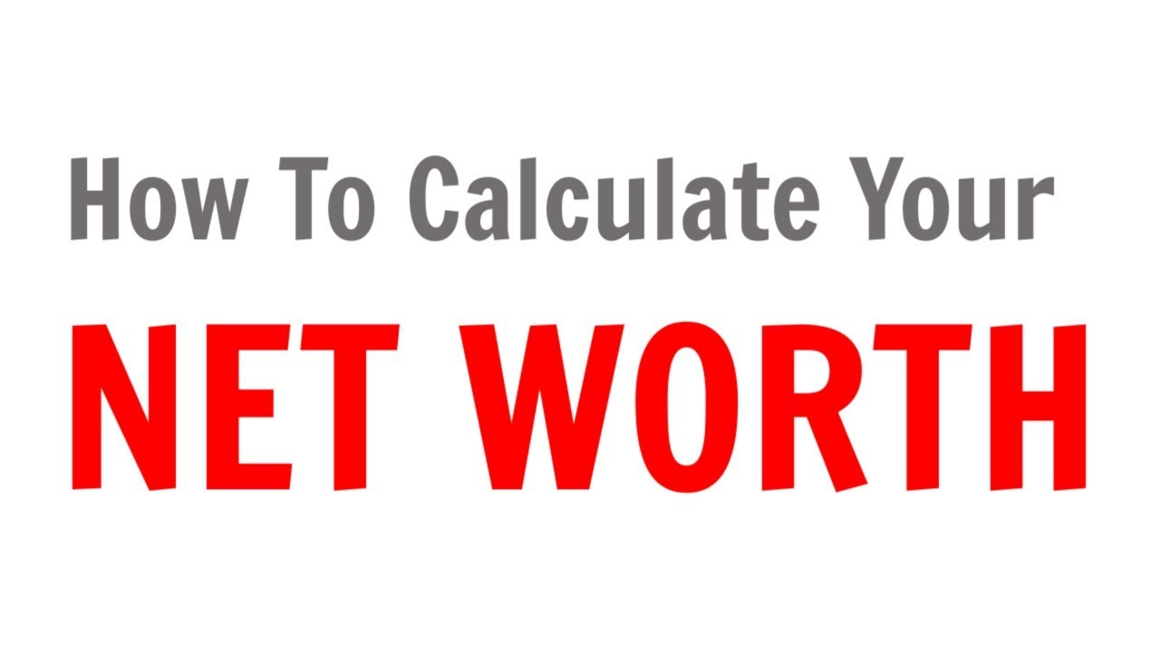 how-to-calculate-the-net-worth