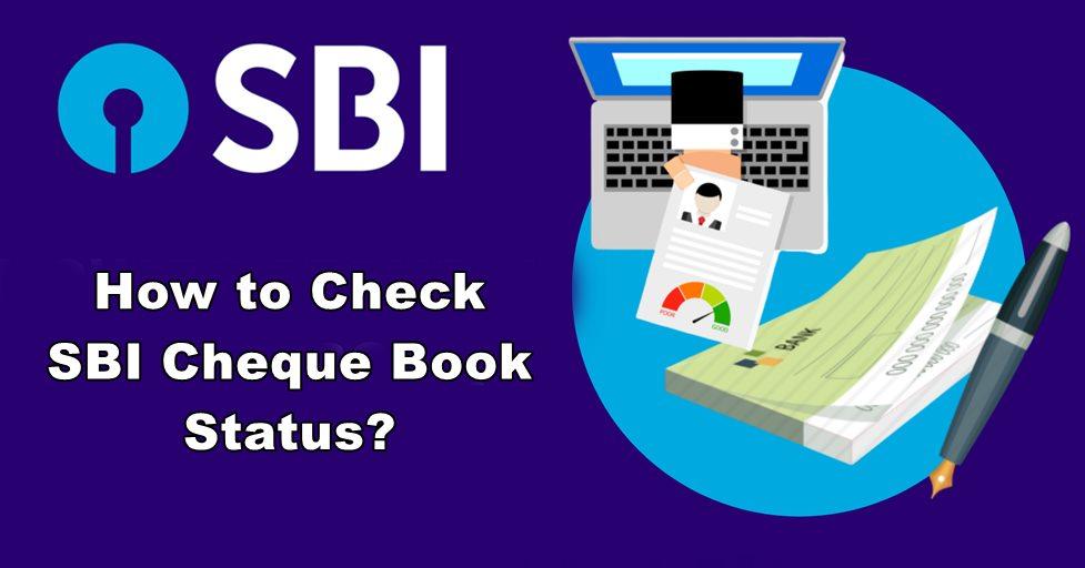 check sbi cheque book status